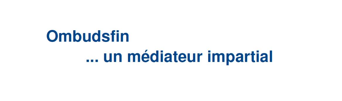 FR_ombudsfin un m_diateur impartial